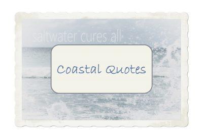 Coastal Quotes